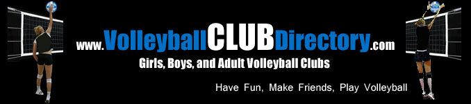 Club Volleyball Directory | The Club Volleyball Directory is a new Club Volleyball Resource for finding Junior Girls, Boys and Adult Club Volleyball teams. View, Search, Add and Update Club Volleyball Team information.  Have fun, make friends, play Volleyball